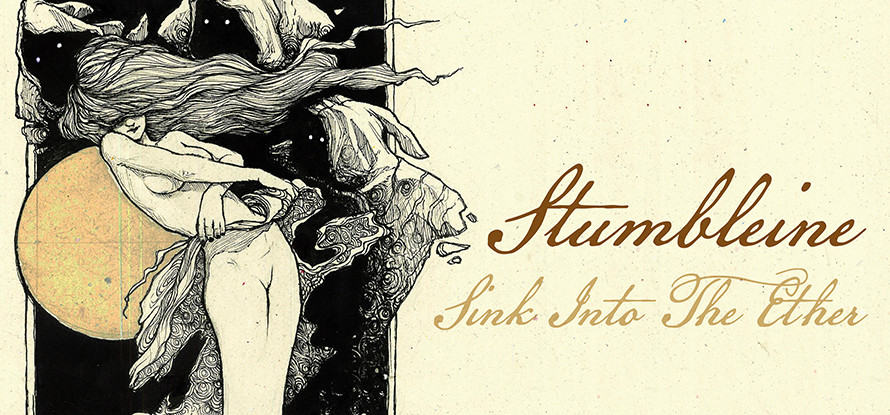 Stumbleine – Sink into the Ether (2020)